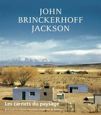 Carnets du paysage (Les). n° 30, John Brinckerhoff Jackson