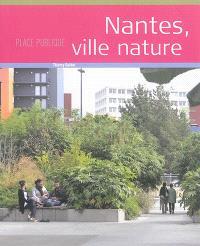 Place publique, hors série, Nantes, ville nature