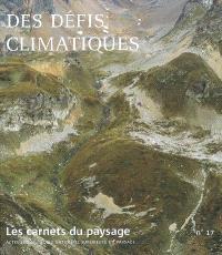 Carnets du paysage (Les). n° 17, Des défis climatiques