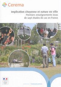 Implication citoyenne et nature en ville : premiers enseignements issus de sept études de cas en France