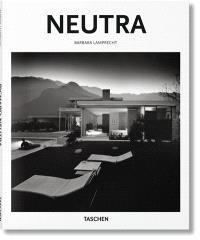 Richard Neutra : 1892-1970 : l'architecture pour une vie meilleure