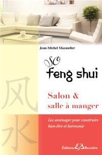So feng shui, La pièce à vivre : salle à manger-salon