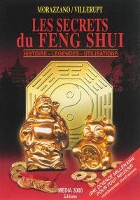 Les secrets du feng shui : histoires, légendes, utilisations