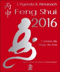 L'agenda & almanach feng shui 2016 : l'année du singe de feu