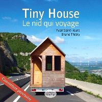 Tiny house : le nid qui voyage