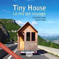 Tiny house : le nid qui voyage