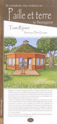 Je construis ma maison en paille et terre : le flexagone