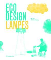 Eco design : lampes = Eco design : lamps = Eco design : lamparas = Eco design : iluminaçao