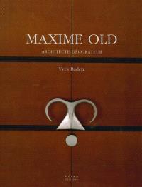 Maxime Old : architecte-décorateur