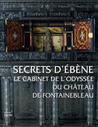 Secrets d'ébène : le cabinet de l'Odyssée du château de Fontainebleau