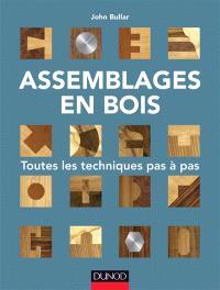 Assemblages en bois : toutes les techniques pas à pas