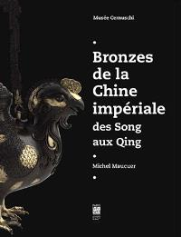 Bronzes de la Chine impériale, des Song aux Qing