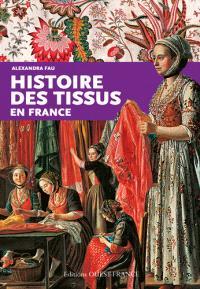 Histoire des tissus en France