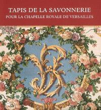 Tapis de la Savonnerie : exposition au Château de Versailles, Chapelle royale, 4 juillet-3 septembre 2006 et Grand Cabinet de Mme de Maintenon, 19 septembre-17 décembre 2006