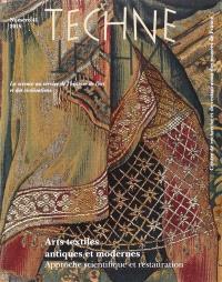 Techné. n° 41, Arts textiles antiques et modernes : approche scientifique et restauration