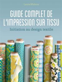 Guide complet de l'impression sur tissu : initiation au design textile