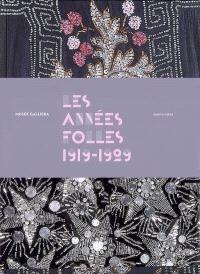 Les années folles (1919-1929) : exposition, Paris, Musée Galliera, 20 oct. 2007-29 févr. 2008