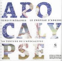 Le château d'Angers : la tenture de l'Apocalypse