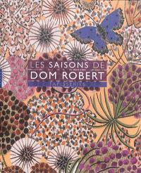 Les saisons de Dom Robert : tapisseries