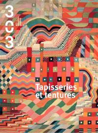 Trois cent trois-Arts, recherches et créations. n° 135, Tapisseries et tentures