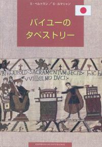 La tapisserie de Bayeux (en japonais)