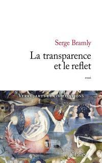 La transparence et le reflet : essai