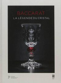 Baccarat : la légende du cristal