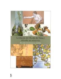 Le Musée de l'école de Nancy dévoile ses réserves : oeuvres méconnues ou inédites : exposition, Nancy, Galeries Poirel, 3 mars-13 mai 2007
