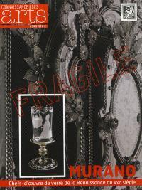 Murano : chefs-d'oeuvre de verre de la Renaissance au XXIe siècle
