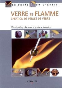 Verre et flamme : création de perles de verre