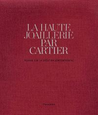 La haute joaillerie par Cartier : regard sur la création contemporaine