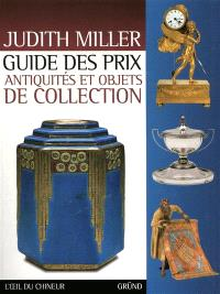 Guide des prix : antiquités et objets de collection
