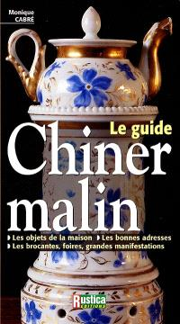 Le guide chiner malin