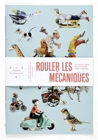 Rouler les mécaniques : la collection de jouets de Tomi Ungerer