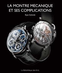 La montre mécanique et ses complications