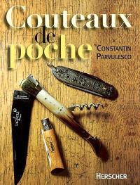 Histoire quotidienne des couteaux de poche