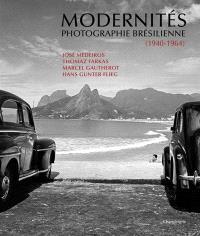 Modernités : photographie brésilienne, 1940-1964
