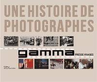 Gamma presse images : une histoire de photographes