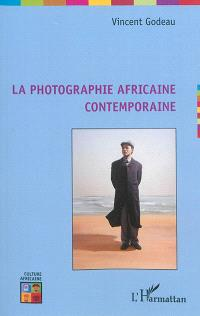 La photographie africaine contemporaine