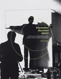 Information, document, oeuvre : parcours de la photographie en Italie dans les années soixante et soixante-dix