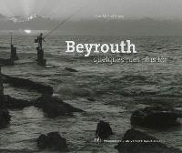 Beyrouth : quelques rues plus tôt