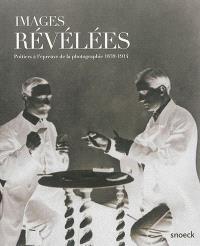 Images révélées : Poitiers à l'épreuve de la photographie : 1839-1914