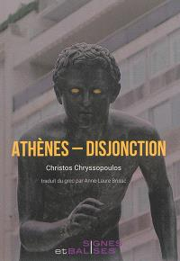Athènes : disjonction