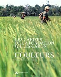 Cahiers de la Fondation Gilles Caron (Les). n° 1, Couleurs