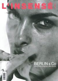 Insensé (L'). n° 7, Berlin & Co : les photographes allemands