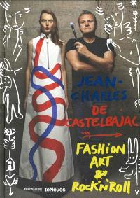 Jean-Charles de Castelbajac : fashion art & rock'n'roll