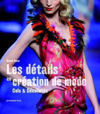 Détails en création de mode : cols & décolletés