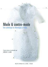 Mode et contre-mode : une anthologie de Montaigne à Perec