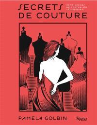 Secrets de couture : confidences de couturiers légendaires