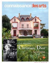 Le musée Christian Dior : Granville, Normandie